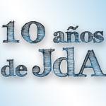 10 años del JdA en España: 2009-2011
